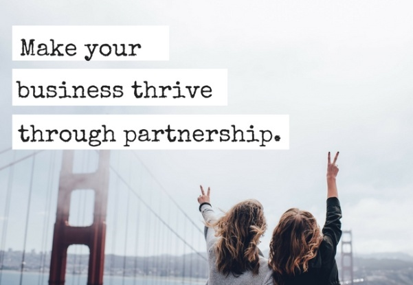 Make Your Business Thrive Through Partnerships