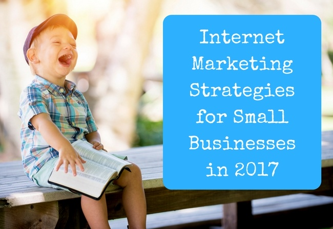 Taking on the Big Boys: The Best Internet Marketing Strategies for Small Businesses in 2017